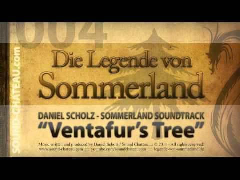 Ventafur's Tree - Sommerland #004 Soundtrack - Daniel Scholz