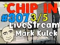 #307 Learn English - Chip In | Mark Kulek ESL LiveStream Lesson - Learn English