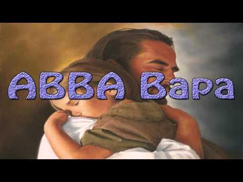 Lagu Rohani Kristen - ABBA Bapa