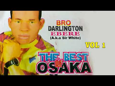 Best Of Osaka By Bro Darlington Ebere(Vol 1) | Latest 2020 Nigerian Gospel Music
