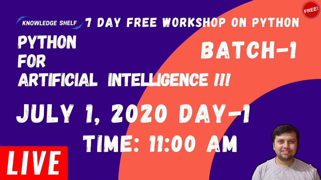 Live Batch-1 Class 1# Python for Artificial Intelligence - Introduction [In Hindi]