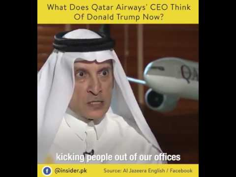 CEO of Qatar Airways had strong words for Donald J. Trum