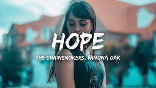 The Chainsmokers  Hope (Lyrics) ft Winona Oak