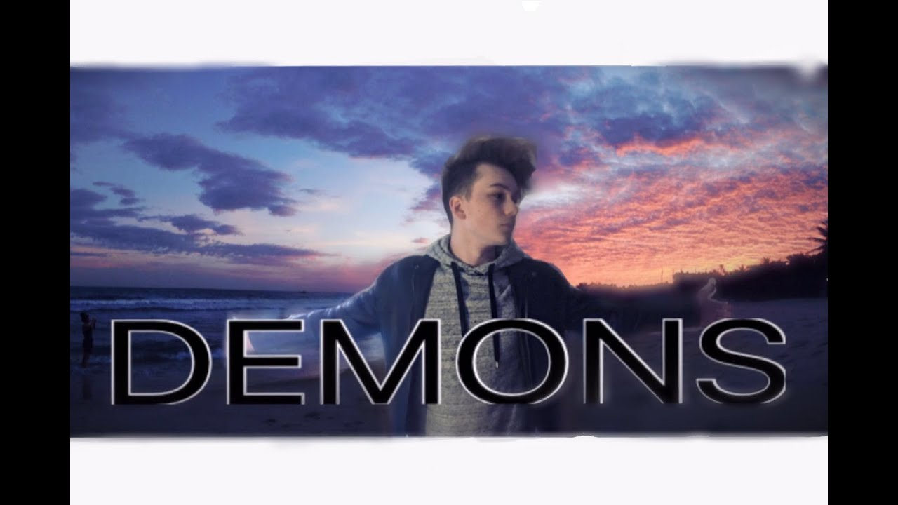 Imagine Dragons - Demons (Cover) ( Official Music Video ...