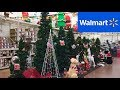 WALMART NEW CHRISTMAS 2019 CHRISTMAS DECORATIONS DECOR SHOP WITH ME SHOPPING STORE WALK THROUGH 4K