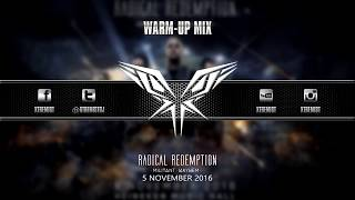Radical Redemption - Militant Mayhem | Warm-Up Mix [DOWNLOAD NOW!]