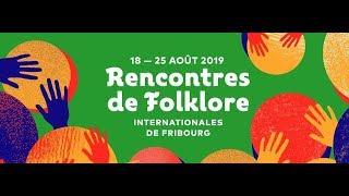 fribourg rencontres folkloriques internationales