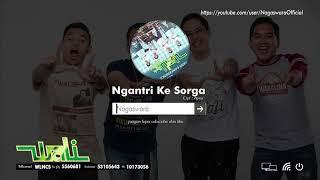 Wali Band Ngantri Ke Sorga