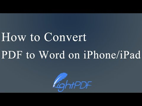 How To Convert PDF To Word On IPhone Or IPad