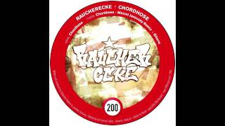 Raucherecke - Chordhose (Marcel Janovsky Remix) (200 Records)