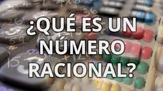¿Qué es un número racional? - Aritmética - Educatina