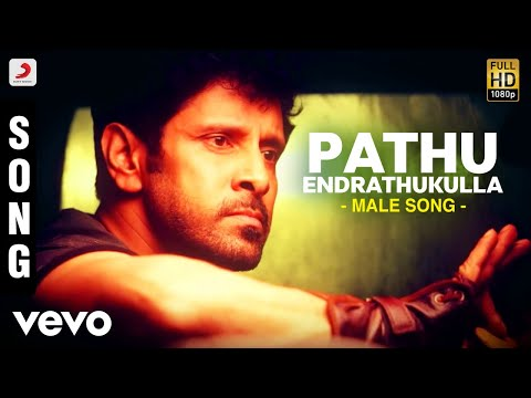 Pathu Endrathukulla Male Song | Vikram, Samantha | D. Imman | Vijay Milton