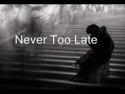 Never Too Late by Secondhand Serenade Lyrics