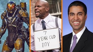 BioWare Promises Anthem Won't Suck + Brooklyn 99 MURDERED + When Net Neutrality Ends