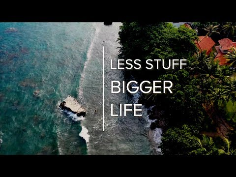 How Less Stuff Leads to a Bigger Life