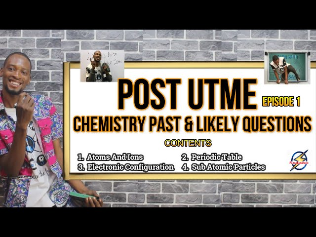 Post UTME Chemistry Past & Likely Questions | Episode 1