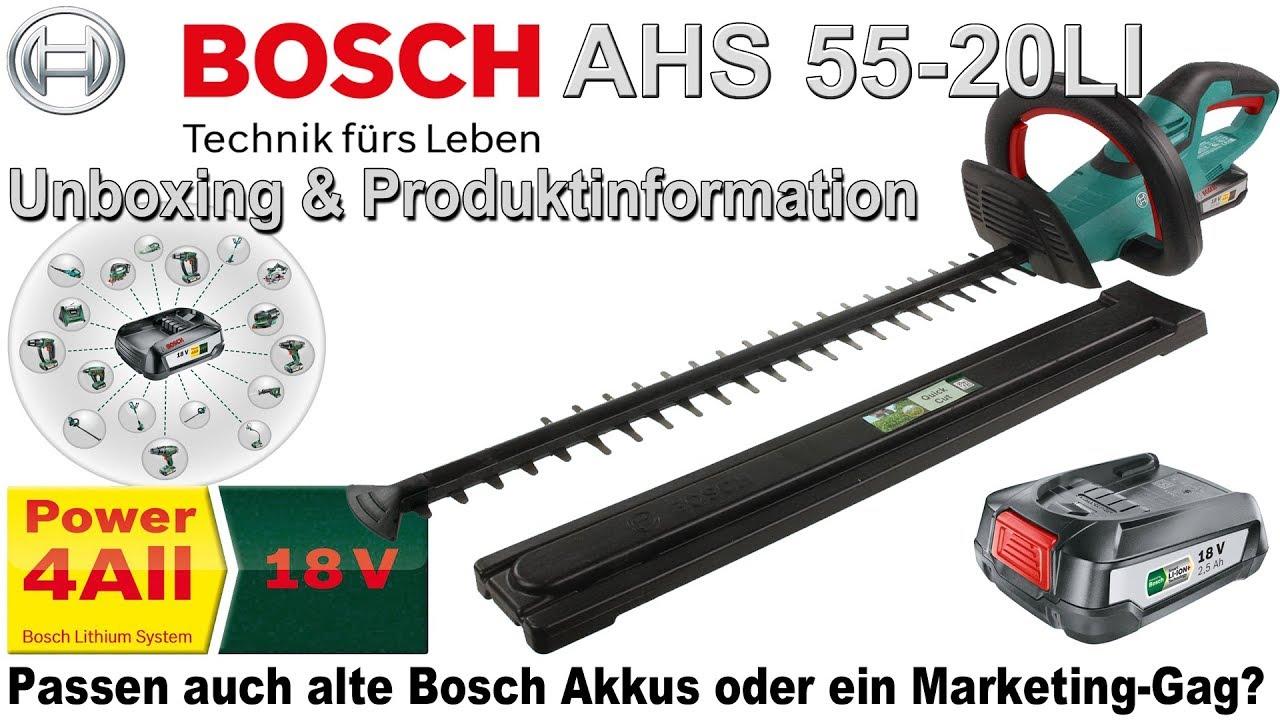 Bosch Ahs 55 20 Li 18v 25ah Akku Heckenschere Unboxing
