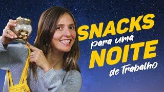 LANCHES RÁPIDOS E SAUDÁVEIS PARA A NOITE
