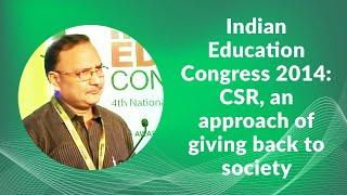 Indian Education Congress 2014  CSR  an