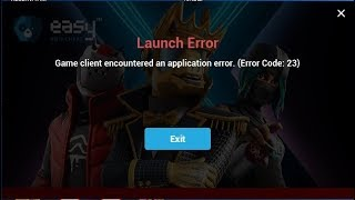 Lunch Error Game client encountered an application error. (Error code: 23) - Fortnite Bug Fixed 2020