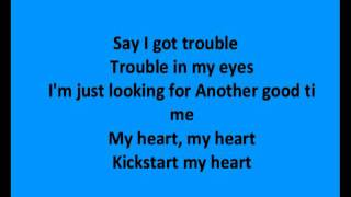 Kickstart my Heart- Motley Crue lyrics