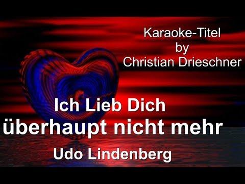 Udo lindenberg ich lieb dich überhaupt nicht mehr