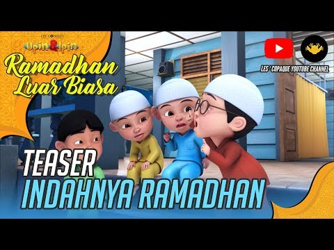Teaser : Upin & Ipin Musim 10 - Indahnya Ramadhan