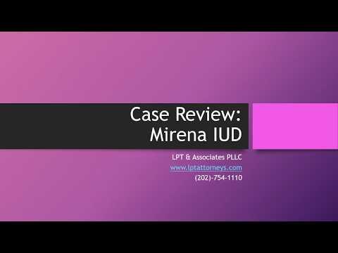 Case Review: Mirena IUD - LPT & Associates