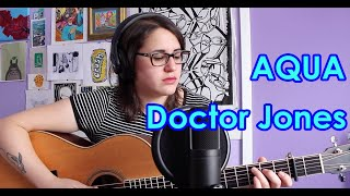 Aqua - Doctor Jones (cover) by Rea