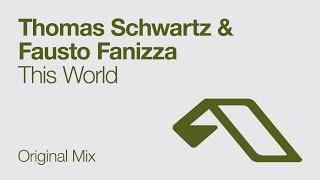 Thomas Schwartz & Fausto Fanizza - This World