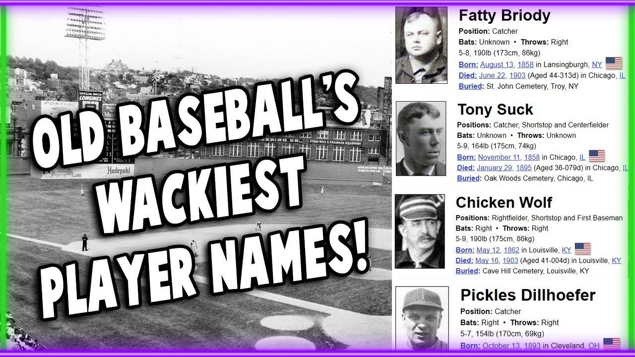 The WACKIEST Names In Old Baseball