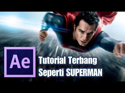 Belajar After Effects - Terbang Seperti SUPERMAN!