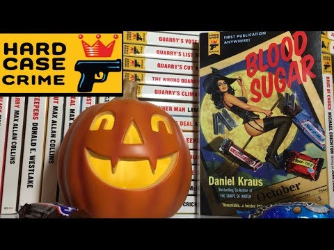 Blood Sugar by Daniel Kraus - A Halloween Hard Case Crime Novel!
