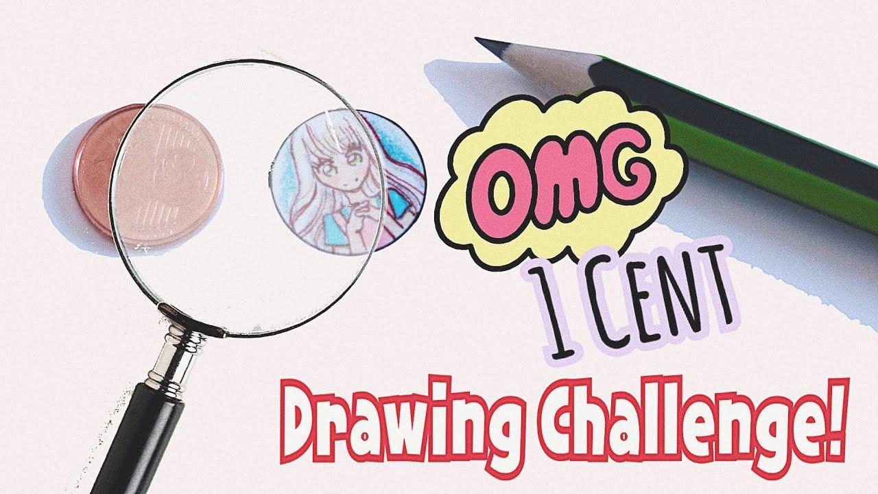 1 Cent Challenge