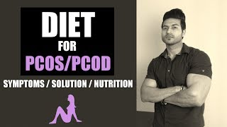 Diet for PCOS/PCOD |  Symptoms, Solution and Nutrition to Fix it | Full Explanation by Guru Mann