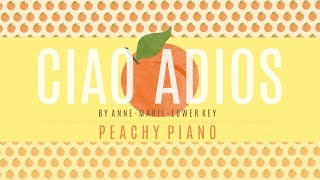 Ciao Adios - Anne-Marie (Lower Key)   Piano Backing Track