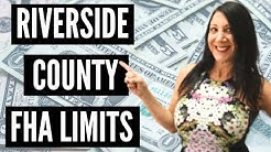 FHA Riverside County CA Loan Limit Increase 2018