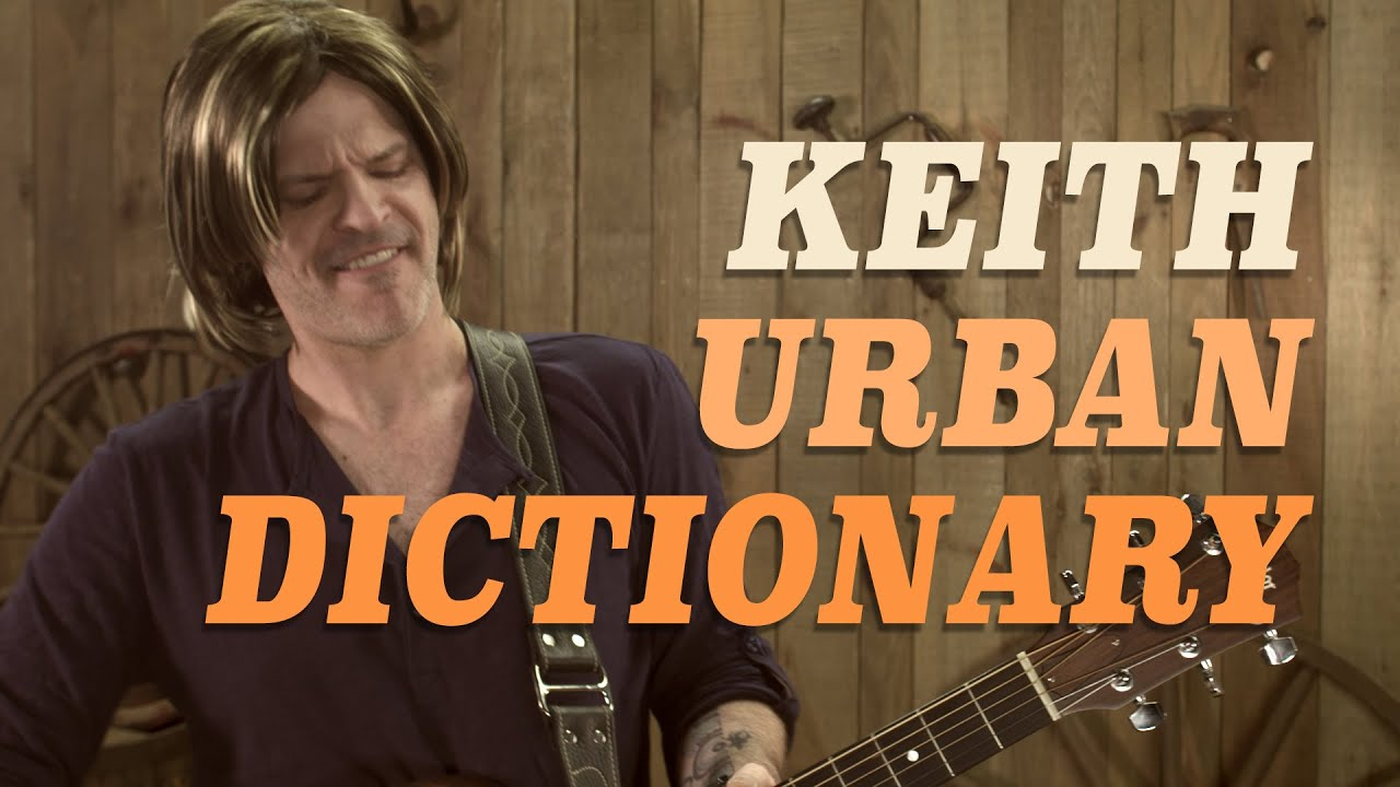 Keith Urban Dictionary