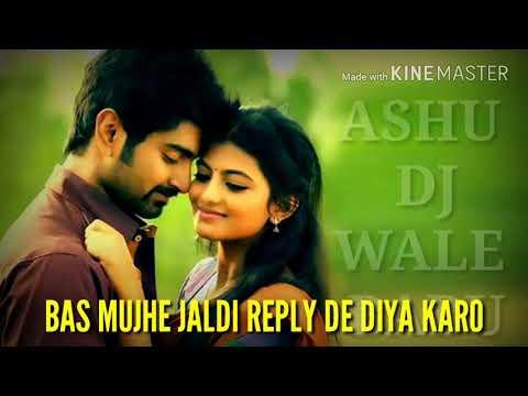 Shayri Love Whatsapp Status Ashu Dj Wale Babu