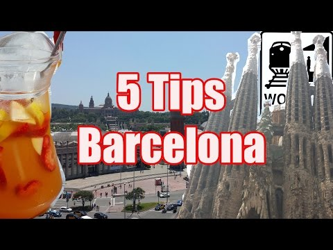 Visit Barcelona - 5 Tips for Seeing Barcelona, Spain