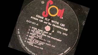Byron Lee And The Dragonaires ‎-- Come Fly With Lee  --   full album 1962 soul records