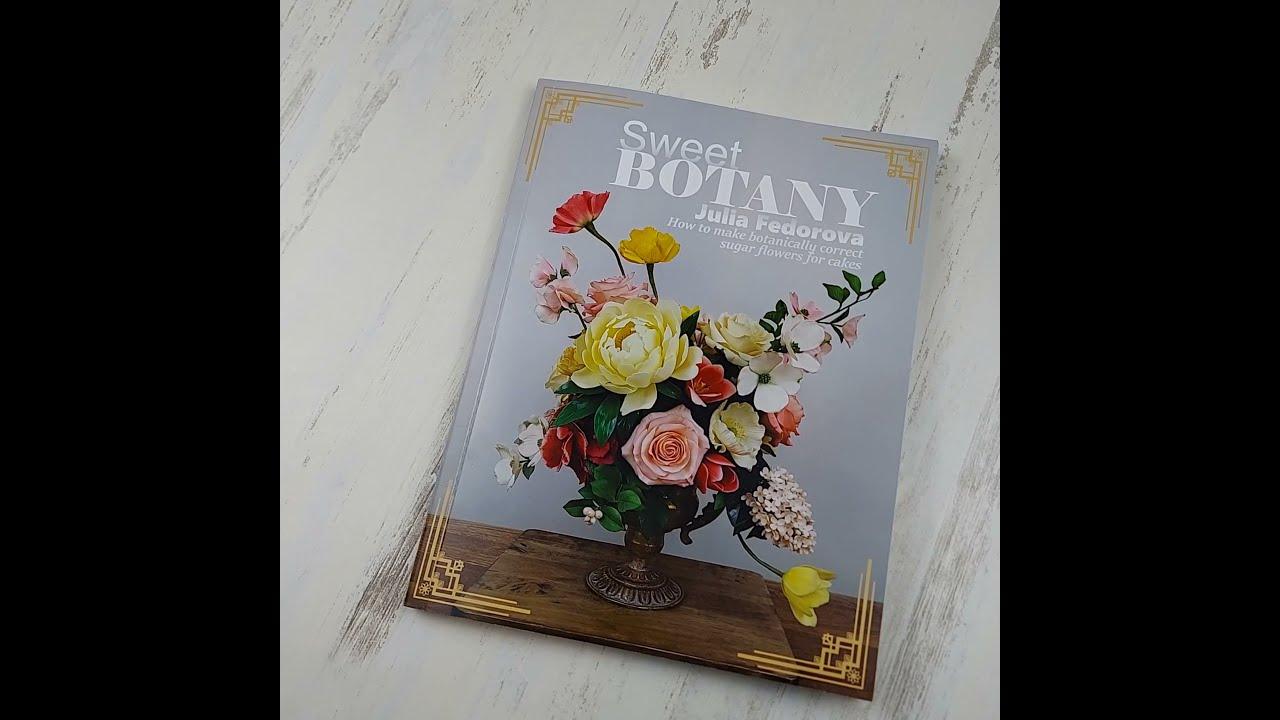 """Sweet Botany"" by Julia Fedorova."