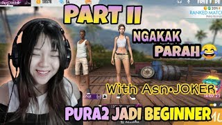 RANDOM MATCH PART II, PURA2 JADI PLAYER NEWBIE - FREE FIRE INDONESIA