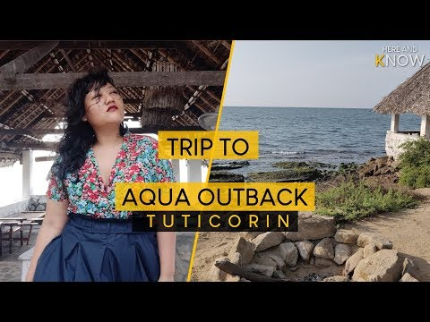 Aqua Outback Tuticorin in Tamil Nadu   Kayaking    Snorkeling   Weekend Getaway