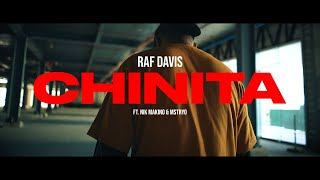 Raf Davis - CHINITA ft. Nik Makino & M$TRYO (Official Music Video)