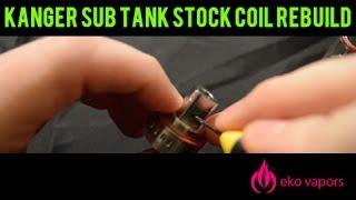 kanger subtank stock coil rebuild
