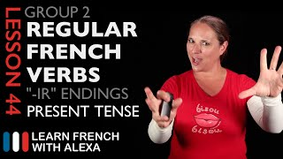 Group 2 Regular French Verbs ending in