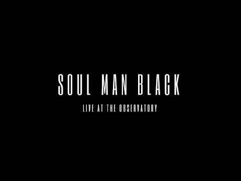 Soul Man Black Live At The Observatory