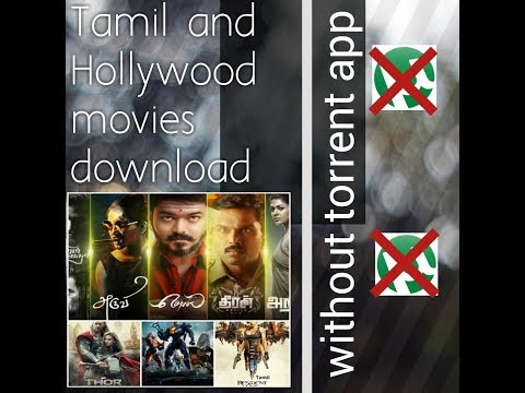 Tamil And Hollywood Movie Download In Tamil Without Torrent App