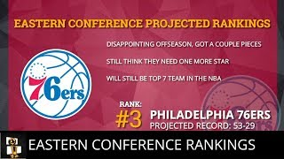 NBA Eastern Conference Projected Rankings For The 2018-19 Season